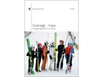 Forside Skianlegg – Hopp Planlegging, bygging og drift av hoppanlegg