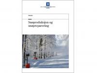 Forside Snøproduksjon og snøpreparering